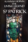 Cover of The Living Legend of St Patrick